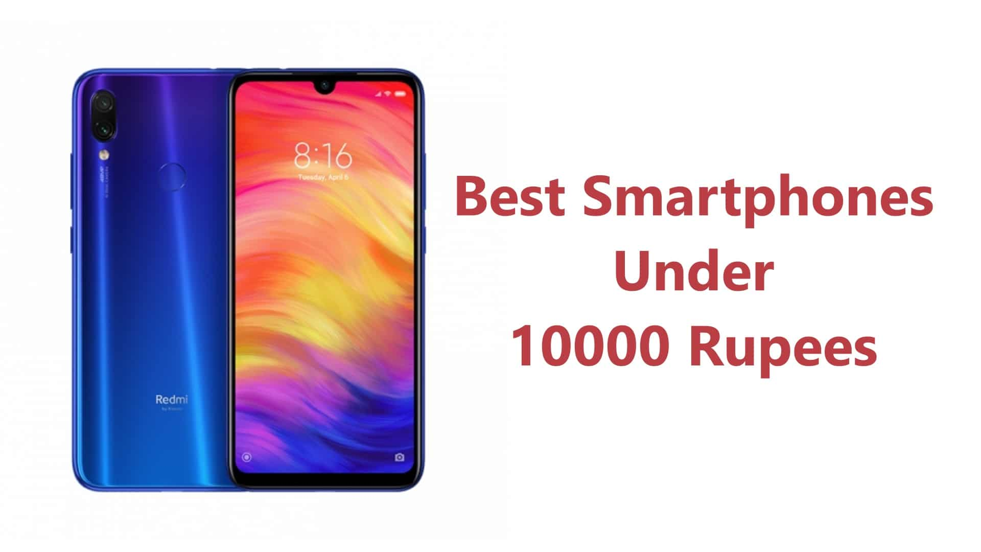 Best Smartphones Under 10000 Rupees In India | GeekStar Best List