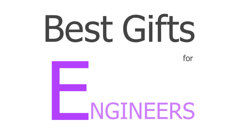 Best Gifts For Engineers That You Can Buy In 2019